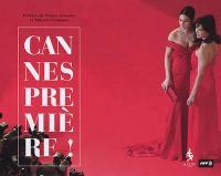 Cannes, première !