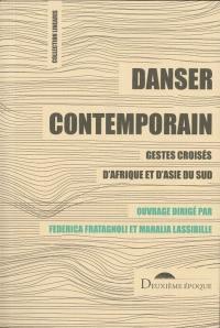 Danser contemporain : circulations et politiques de création