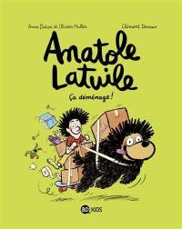 Anatole Latuile. Volume 9, Ca déménage !