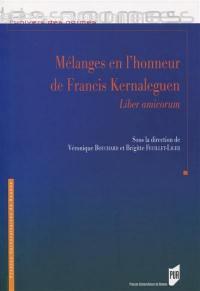 Mélanges en l'honneur de Francis Kernaleguen : liber amicorum