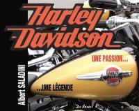 Harley-Davidson : une passion... : une légende