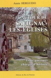 Autour de Savignac-les-Eglises : trois parcours chargés d'histoire