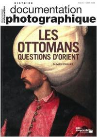 Documentation photographique (La), Les Ottomans