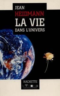 La vie dans l'Univers