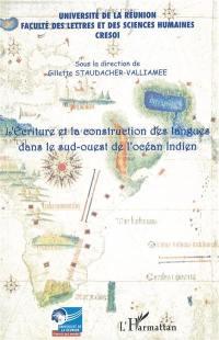 L'écriture et la construction des langues dans le sud-ouest de l'océan Indien