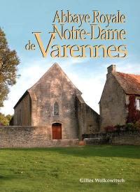 Abbaye royale Notre-Dame de Varennes