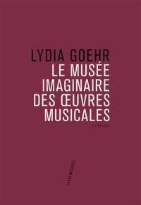 Le musée imaginaire des oeuvres musicales