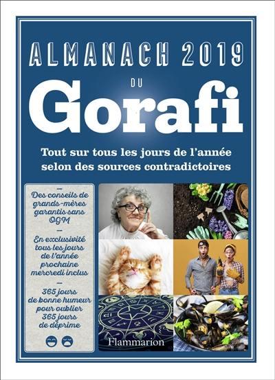 Almanach illustré du Gorafi 2019 : tout sur tous les jours de l'année selon des sources contradictoires