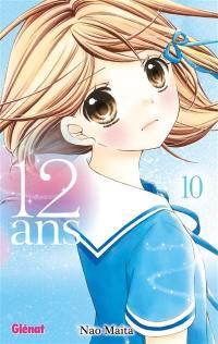 12 ans. Volume 10