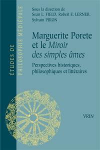 Marguerite Porète et le Miroir des simples âmes
