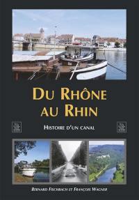 Du Rhône au Rhin