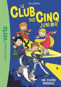 Le club des Cinq junior. Volume 4, Une course infernale