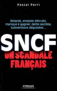 SNCF, un scandale français