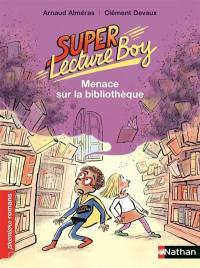 Super lecture boy, Menace sur la bibliothèque
