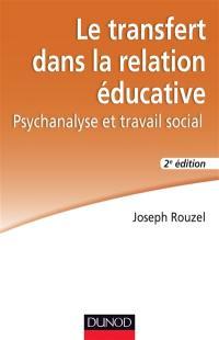 Le transfert dans la relation éducative