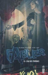 Fables. Volume 15, L'âge des ténèbres