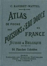 Atlas de poche des poissons d'eau douce de France, Suisse & Belgique