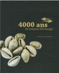 4.000 ans de moyens d'échange
