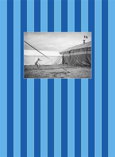 Cadets coulisses : notes sur un cirque amateur