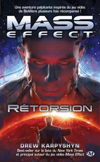 Mass effect. Volume 3, Rétorsion