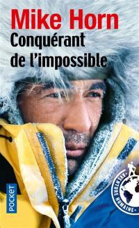 Conquérant de l'impossible : récit