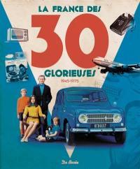 La France des 30 Glorieuses : 1945-1975