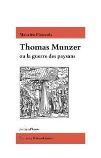 Thomas Münzer ou La guerre des paysans