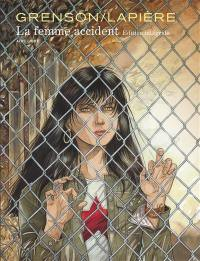 La femme accident : édition intégrale