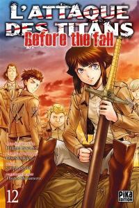 L'attaque des titans : before the fall. Volume 12