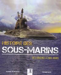 Histoire des sous-marins : des origines à nos jours