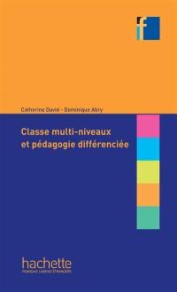 Classe multi-niveaux et pédagogie différenciée