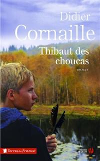 Thibaut des Choucas