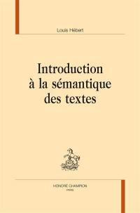 Introduction à la sémantique des textes