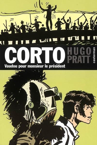 Corto, Vaudou pour Monsieur le Président, Vol. 11