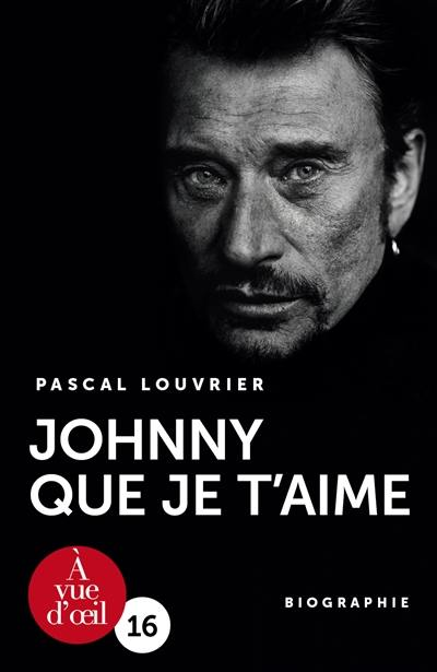 Johnny que je t'aime
