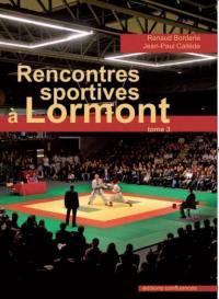 Rencontres sportives à Lormont. Volume 3, Arts martiaux, athlétisme, handball, lutte, plongée, boxe et l'association Sport pour tous