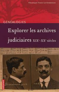 Explorer les archives judiciaires