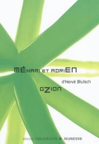 Méhari et Adrien : ballade pour deux personnages et un side-car; Gzion