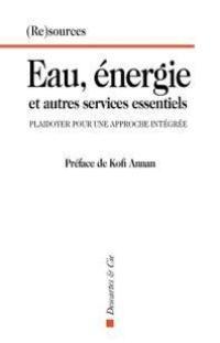 Eau, énergie et autres services essentiels : plaidoyer pour une approche intégrée