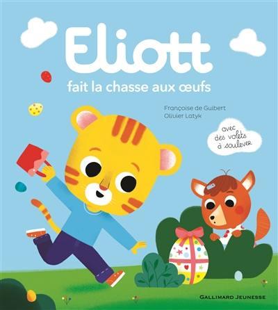 Eliott. Volume 9, Eliott fait la chasse aux oeufs