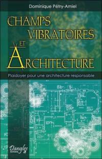 Champs vibratoires et architecture