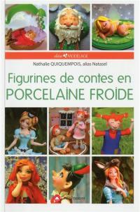 Figurines de contes en porcelaine froide