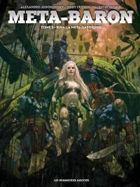 Méta-Baron. Volume 5, Rina la méta-gardienne
