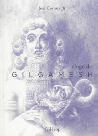 Eloge de Gilgamesh