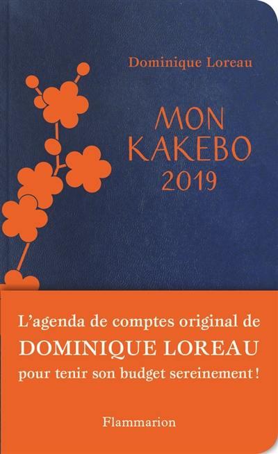 Mon kakebo 2019 : agenda de comptes pour tenir son budget sereinement
