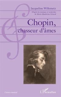 Chopin, chasseur d'âmes