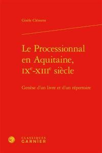 Le processionnal en Aquitaine, IXe-XIIIe siècle
