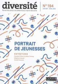 Diversité : ville, école, intégration. n° 194, Portraits de jeunesses