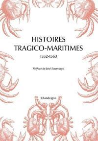 Histoires tragico-maritimes, 1552-1563 : chefs-d'oeuvre des naufrages portugais