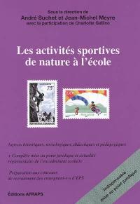 Les activités sportives de nature à l'école